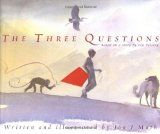 The Three Questions - Wonderful Read About What's Important In Life!