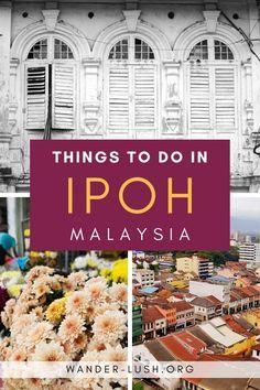 China Travel, Bali Travel, India Travel, Malaysia Itinerary, Malaysia Travel Guide, Ipoh Food, Amazing Destinations, Travel Destinations, Ipoh Malaysia