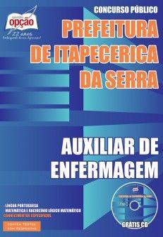 Apostila Concurso Autarquia Municipal de Saúde de Itapecerica da Serra / SP - 2015: - Cargo: Auxiliar de Enfermagem