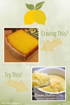 Lemon Protein Mug Cake - Starbucks Lemon Loaf Healthy Remake Low Calorie, Low Sugar, High Protein 21 Day Fix counts included Mug Recipes, Clean Recipes, Cooking Recipes, Microwave Recipes, Juice Recipes, Low Carb Low Fat, 21 Day Fix Desserts, Protein Mug Cakes, Protein Muffins