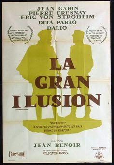 1937 - LA GRANDE ILLUSION - Jean Renoir - (Argentina, reissue) Jean Gabin, Jean Renoir, Illusions, Cinema, France, Books, Movies, Movie Posters, Venice