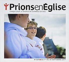 Télécharger Prions gd format - septembre 2017 Nº 369 Gratuit