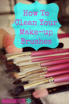 How to Clean Your Makeup Brushes!  A really easy tutorial that you can do in 5 minutes or less!