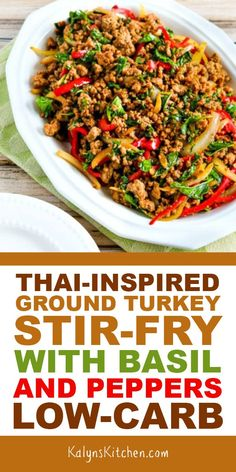Thai-Inspired Ground Turkey Stir-Fry with Basil and Peppers has so many good flavors going on, and Thai food fans will enjoy this recipe! Turkey And Green Beans, Ground Turkey And Mushroom Recipe, Low Carb Ground Turkey Recipe, Recipes Using Ground Turkey, Healthy Ground Turkey, Turkey Stir Fry, Turkey Pan, Asian Recipes, Healthy Recipes