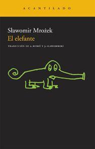Slawomir Mrozek - El elefante