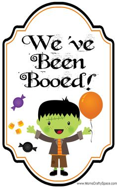 """Free Halloween """"You've Been Booed"""" Printable Set ~ from Mom's Crafty Space ~ great for getting to know your neighbors, and especially fun in neighborhoods with small kids!"""