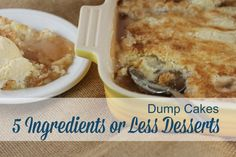 Dump Cake Recipes {5 Ingredients or Less Desserts}