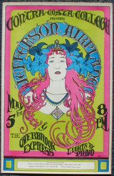 Wish I could've gone just because this poster is so trippy. Hippie Posters, Rock Posters, Grateful Dead Poster, Jefferson Airplane, Vintage Concert Posters, Psychedelic Rock, High Art, Summer Of Love, Art Music