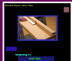 Portable Router Table Plans 141453 - The Best Image Search