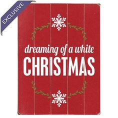 "Artehouse LLC Dreaming of a White Christmas Textual Art Multi-Piece Image on Wood in Red Size: 16"" H x 12"" W"