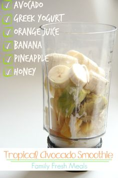 Tropical Avocado Smoothie -- Smoothie Sunday - FamilyFreshMeals.com