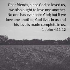 1 John 4:11-12 NIV