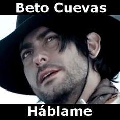 Acordes D Canciones: Beto Cuevas - Hablame