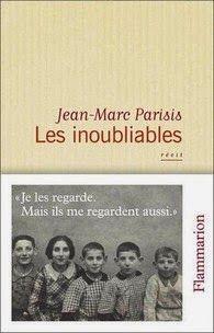 Les inoubliables, Jean-Marc Parisis | Le Bouquinovore
