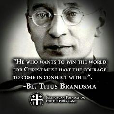 ~Blessed Titus Brandsma