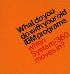 What do you do with your old IBM programs, when System/360 moves in? Booklet