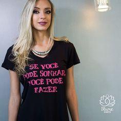 Nós acreditamos nisso. Se você pode sonhar, você pode fazer! Vamos colocar nossos sonhos em prática!  Fotografia: Prisma Audiovisual Make: @bruparrotmakeup Modelo: @palloma_moma  #blumeshirts #euusoblumeshirts #euqueroaminhablume #shirts #tshirts #camisetas #roupas #camisetasfemininas #roupasfemininas #moda #estampas #frases #JuizdeFora #promoção #novidades #online #vendas #varejo #regatao #regata #tee #batinhas #estampaslindas #lojaonline #compreonline #ecommerce