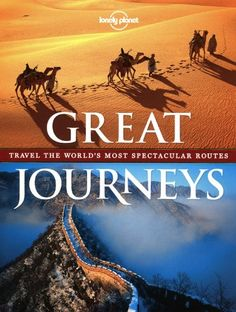 Lonely Planet Great Journeys by Lonely Planet Publications http://www.amazon.com/dp/1742205895/ref=cm_sw_r_pi_dp_.JsJtb013KXBZHTS