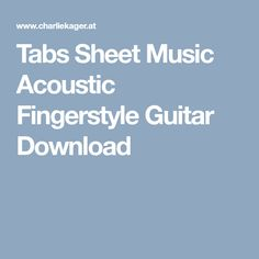 Tabs Sheet Music Acoustic Fingerstyle Guitar Download