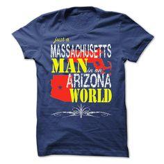 Massachusetts Man In An Arizona World T-Shirts, Hoodies. SHOPPING NOW ==► https://www.sunfrog.com/States/Massachusetts-Man-In-An-Arizona-World.html?id=41382