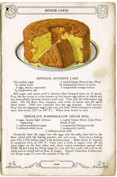 swans down cake flour recipes: Imperial Sunshine Cake; Köstliche Desserts, Delicious Desserts, Dessert Recipes, Retro Recipes, Vintage Recipes, Cookbook Recipes, Baking Recipes, Flour Recipes, Crisco Recipes