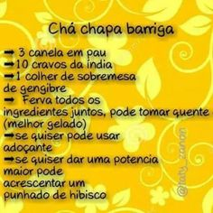 Cha chapa barriga Beauty Treats, Wedding Countdown, Natural Medicine, Weight Loss Tips, Meant To Be, Detox, Food And Drink, Health Fitness, How To Get