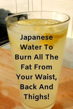 Japanese Water To Burn All The Fat From Your Waist, Back And Thighs! Best Picture For burn fat drink Fat Burning Water, Fat Burning Detox Drinks, Healthy Detox, Healthy Tips, Easy Detox, Healthy Food, Healthy Bodies, Healthy Recipes, Ww Recipes