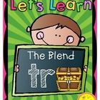 Blends {Let's Learn The Blend 'tr'} Phonics Printables  Teach the blend tr' with this easy to use fun and interactive printables package! 20 pages ...