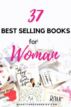 WOW! These are the BEST and MOST life changing books I've read! Woman with issues in personal life or work and even business can totally relate to this! 37 Best Books Every Woman Should Read