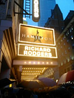 "The marquee at the Richard Rogers Theater for ""Hamilton"" taken last Friday evening as a large crowd waited in the rain for the results of the ticket lottery."