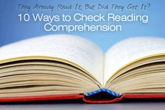 They Already Read It, But Did They Get It? 10 Ways to Check Reading Comprehension