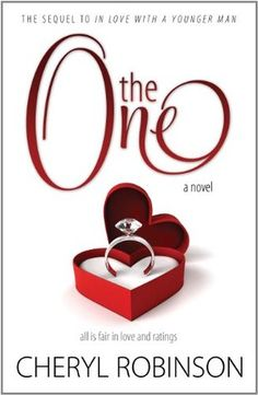 The One  by Cheryl Robinson (Goodreads Author)   3.56  ·   rating details  ·  9 ratings  ·  4 reviews  10 Romantic Destinations  10 Eligible Bachelors  1 Difficult Decision    A fateful encounter with a savvy young producer lands aspiring writer Olena Day the role of America's bachelorette on the new reality show The One. There are just two problems: Olena despises reality TV, and technically she's not single. What could she possibly hope to gain? A book deal? But Olena's made it clear;
