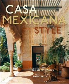 Casa Mexicana Style, on  my coffee table!