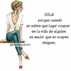 Motivational Phrases, Inspirational Quotes, Woman Quotes, Life Quotes, Truth Quotes, Postive Quotes, Sad Love Quotes, Joy And Happiness, Spanish Quotes