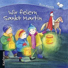 Wir feiern Sankt Martin (Rica erzählt) von Sebastian Tonner https://www.amazon.de/dp/3780628325/ref=cm_sw_r_pi_dp_x_98GnybEB691PH