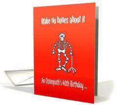 Osteopath's 40th birthday, bones humor, pun on humerus, skeleton, red card