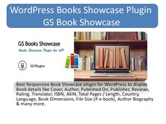 Best Responsive Book Showcase plugin for WordPress to display Book details like Cover, Author, Published On, Publisher, Reviews, Rating, Translator, ISBN, ASIN…