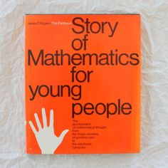 The Pantheon Story of Mathematics for Young People (1966)Written...
