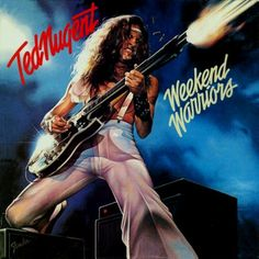 Ted Nugent - Weekend Warriors, 1978