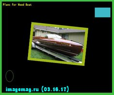 Plans For Wood Boat 194959 - The Best Image Search