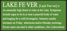 Lake Fever Sign