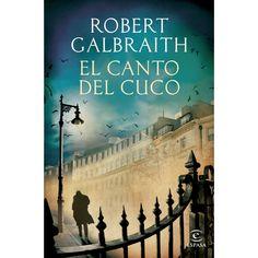 El canto del cuco de Robert Galbraith