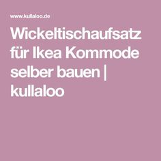 die besten 25 wickelkommode selber bauen ideen auf pinterest wickelaufsatz hemnes ikea. Black Bedroom Furniture Sets. Home Design Ideas