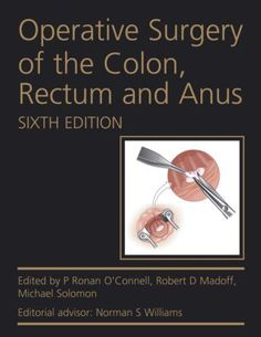Operative Surgery of the Colon, Rectum and Anus, Sixth Edition: 6th Edition (Pack - Book and Ebook) - Routledge