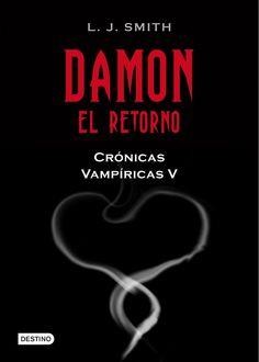 Crónicas Vampiricas V (Damon, el retorno) - L.J.Smith