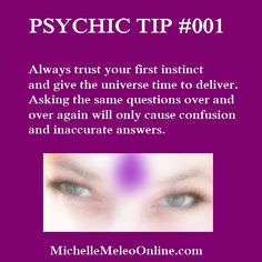 Free psychic tips from Michelle!