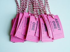 Cute idea for a movie party - gift tags carnival tickets