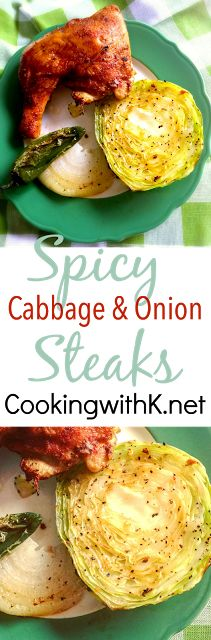 Cooking with K: Spicy Cabbage & Onion Steaks