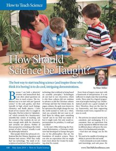 """What is the traditional way to teach science? What are the four basic frameworks required for science to work? What is the goal of science?  Come and read in the current issue - """"How Should Science be Taught? – By Peter Miller"""" http://www.thehomeschoolmagazine-digital.com/thehomeschoolmagazine/2014x3/#pg111   #homeschool #TOSMag #Science #teachingscience"""