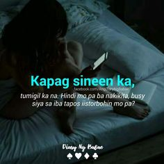 19 Ideas For Quotes Funny Relationship Note Filipino Quotes, Pinoy Quotes, Tagalog Love Quotes, Bisaya Quotes, Crush Quotes, People Quotes, Life Quotes, Hugot Lines Tagalog Funny, Tagalog Quotes Hugot Funny